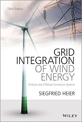 9781119962946: Grid Integration of Wind Energy: Onshore and Offshore Conversion Systems
