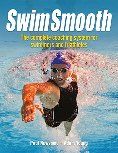 9781119963196: Swim Smooth: The Complete Coaching System for Swimmers and Triathletes