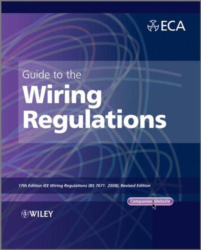 9781119965145: Guide to the IET Wiring Regulations: IET Wiring Regulations (BS 7671:2008 incorporating Amendment No 1:2011)