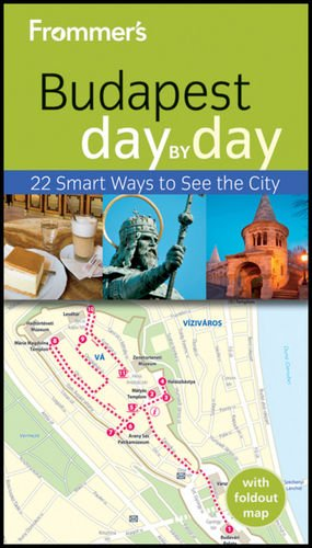9781119970033: Frommer's Budapest Day By Day (Frommer's Day by Day - Pocket)