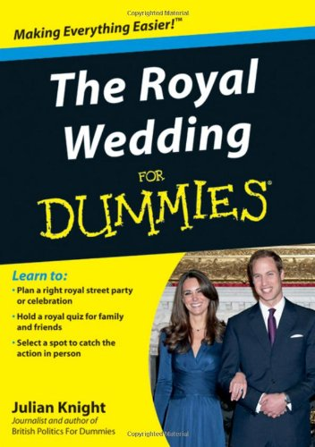 The Royal Wedding For Dummies: Knight, Julian