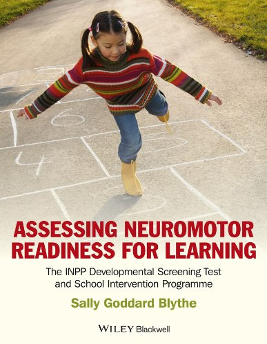 Assessing Neuromotor Readiness for Learning - the Inpp Developmental Screening Test and ...