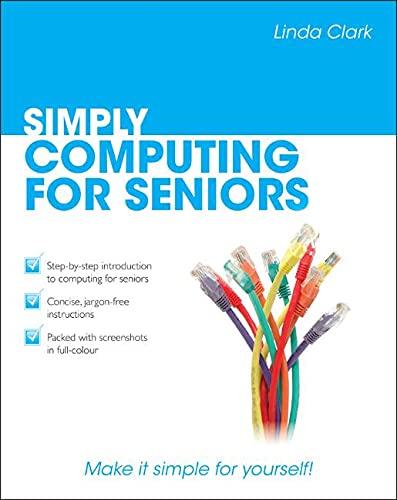 Simply Computing for Seniors: Clark, Linda