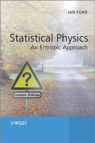 9781119975311: Statistical Physics: An Entropic Approach
