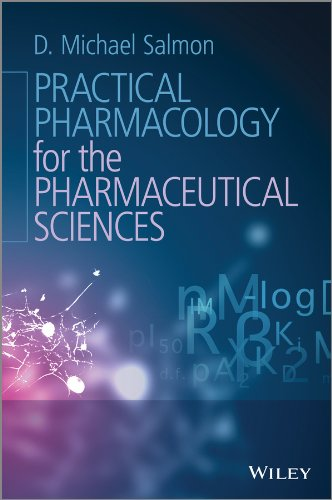 9781119975502: Practical Pharmacology for the Pharmaceutical Sciences