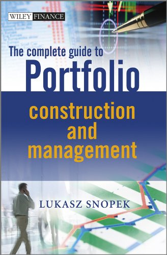 The Complete Guide to Portfolio Construction and Management (Hardback): Lukasz Snopek