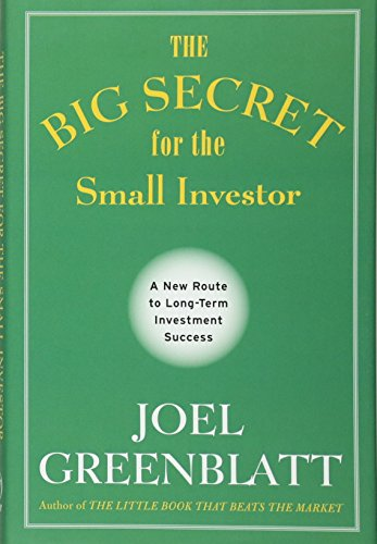 9781119979609: The Big Secret for the Small Investor: A New Route to Long-Term Investment Success