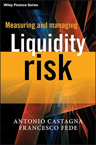 9781119990246: Measuring and Managing Liquidity Risk