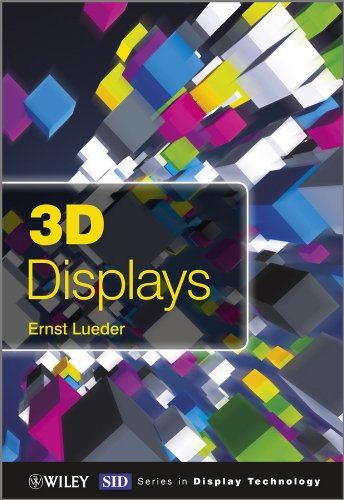 9781119991519: 3D Displays (Wiley Series in Display Technology)