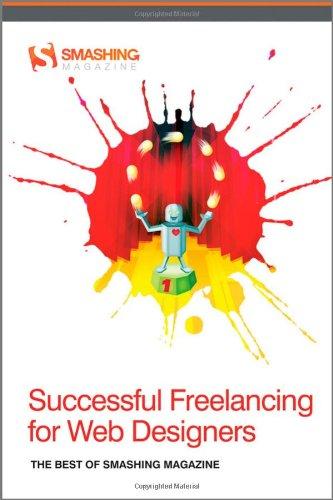 9781119992738: Successful Freelancing for Web Designers: The Best of Smashing Magazine