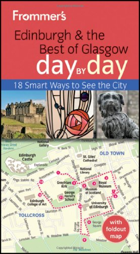 9781119993032: Frommer's Edinburgh and the Best of Glasgow Day By Day (Frommer's Day by Day - Pocket)