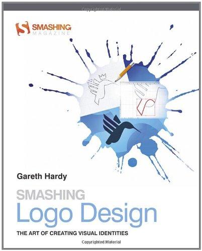9781119993322: Smashing Logo Design: The Art of Creating Visual Identities (Smashing Magazine Book Series)