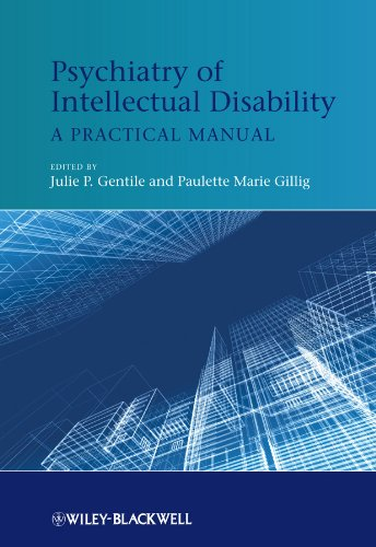 Psychiatry Of Intellectual Disability - A Practical: Gentile, Julie P.,