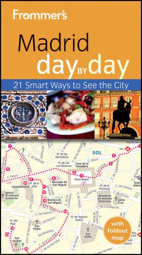 9781119994145: Frommer's Madrid Day By Day (Frommer's Day by Day - Pocket)