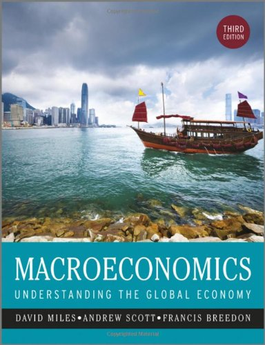 Macroeconomics: Understanding the Global Economy: Miles, David; Breedon,