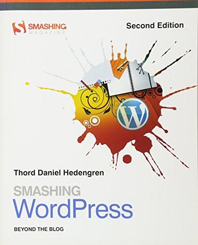 9781119995968: Smashing WordPress: Beyond the Blog (Smashing Magazine Book Series)