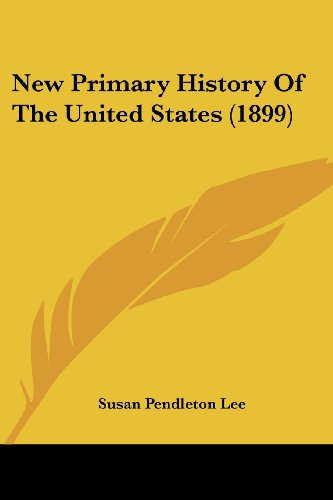 9781120011282: New Primary History Of The United States (1899)