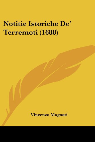 9781120012579: Notitie Istoriche de' Terremoti (1688)
