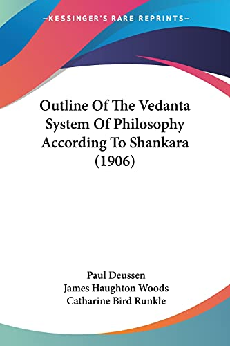 9781120015310: Outline Of The Vedanta System Of Philosophy According To Shankara (1906)