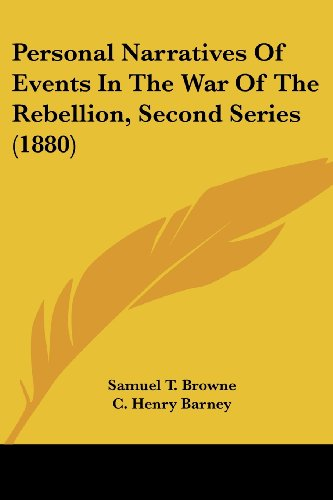 9781120017925: Personal Narratives Of Events In The War Of The Rebellion, Second Series (1880)