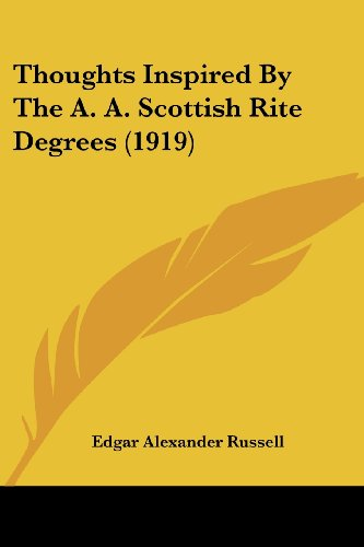 9781120043269: Thoughts Inspired By The A. A. Scottish Rite Degrees (1919)