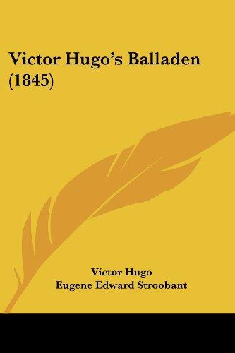 9781120051509: Victor Hugo's Balladen (1845) (Chinese Edition)