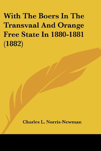 9781120054715: With The Boers In The Transvaal And Orange Free State In 1880-1881 (1882)