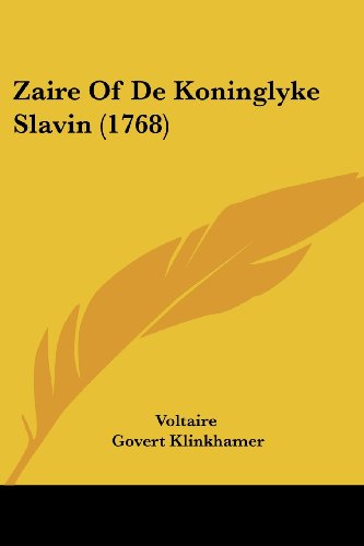 9781120056160: Zaire Of De Koninglyke Slavin (1768) (Chinese Edition)