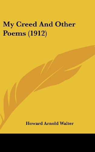 9781120057891: My Creed And Other Poems (1912)