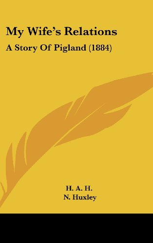 9781120057907: My Wife's Relations: A Story Of Pigland (1884)