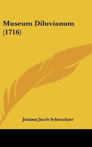 9781120059765: Museum Diluvianum (1716) (Latin Edition)