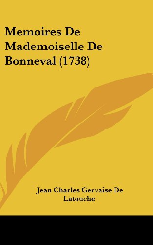 9781120068033: Memoires De Mademoiselle De Bonneval (1738) (French Edition)
