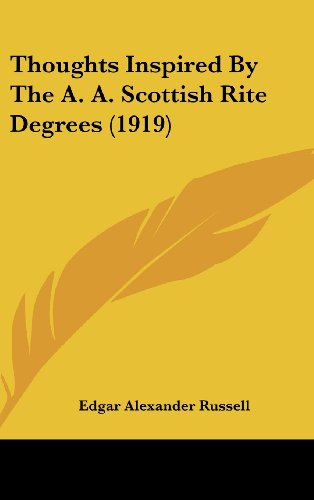 9781120068200: Thoughts Inspired By The A. A. Scottish Rite Degrees (1919)