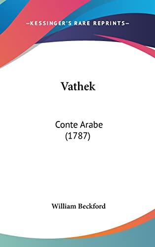 9781120068828: Vathek: Conte Arabe (1787)
