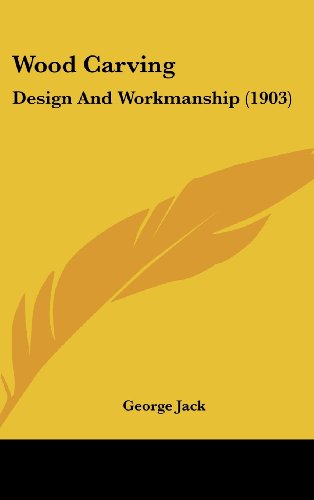9781120082640: Wood Carving: Design And Workmanship (1903)