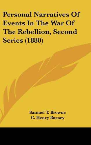 9781120091192: Personal Narratives Of Events In The War Of The Rebellion, Second Series (1880)