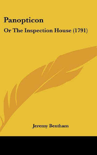 9781120092533: Panopticon: Or the Inspection House (1791)