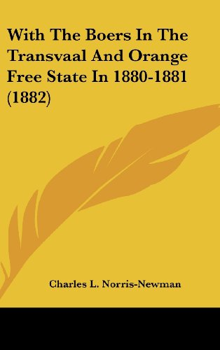 9781120093042: With The Boers In The Transvaal And Orange Free State In 1880-1881 (1882)