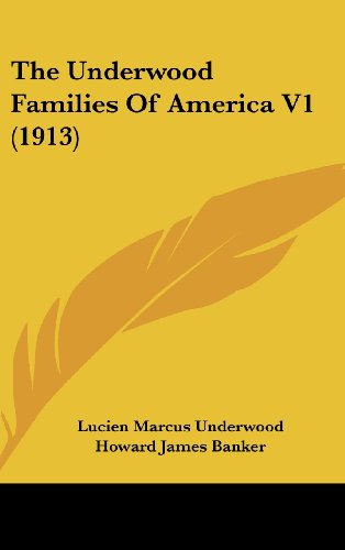 9781120098368: The Underwood Families Of America V1 (1913)