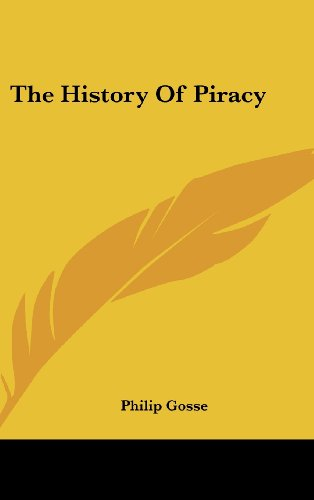 9781120107886: The History of Piracy