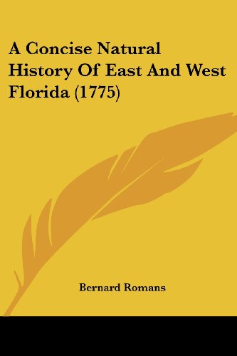 9781120113528: A Concise Natural History Of East And West Florida (1775)