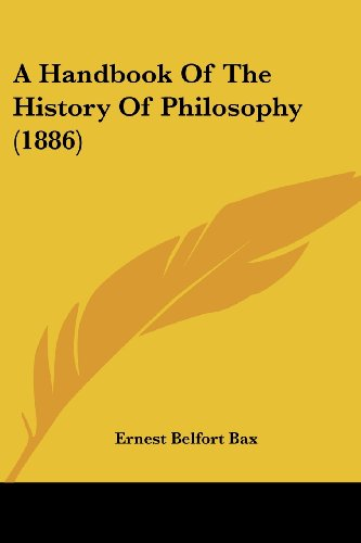 9781120118660: A Handbook Of The History Of Philosophy (1886)