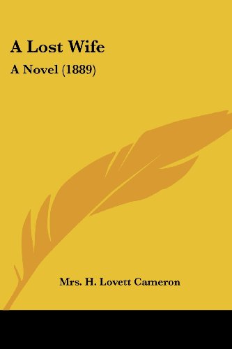 9781120122186: A Lost Wife: A Novel (1889)