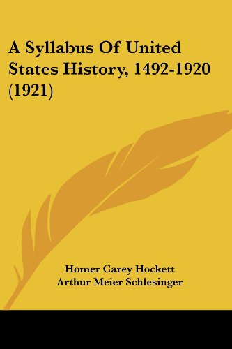 9781120132277: A Syllabus Of United States History, 1492-1920 (1921)