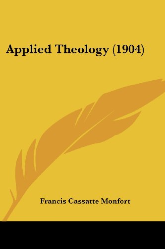 9781120157201: Applied Theology (1904)