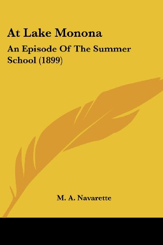9781120159878: At Lake Monona: An Episode of the Summer School (1899)