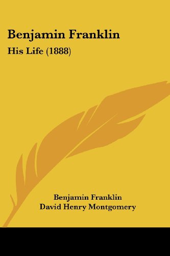 9781120162076: Benjamin Franklin: His Life (1888)
