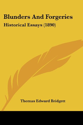 9781120165176: Blunders And Forgeries: Historical Essays (1890)