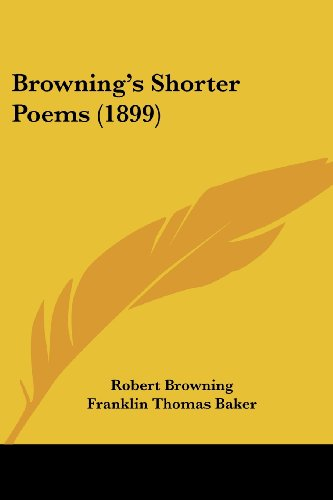 9781120167941: Browning's Shorter Poems (1899)