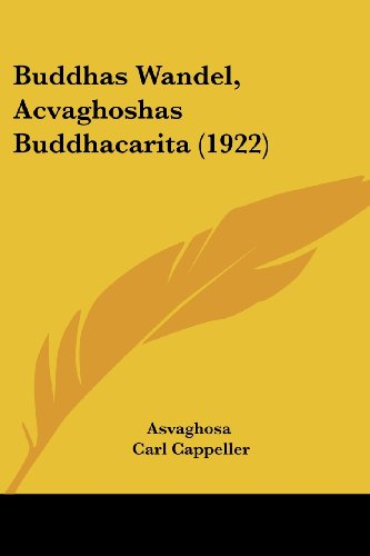 Buddhas Wandel, Acvaghoshas Buddhacarita (1922) (112016818X) by Asvaghosa; Cappeller, Carl